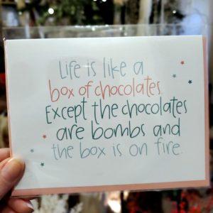 Life is like a box of chocolates card